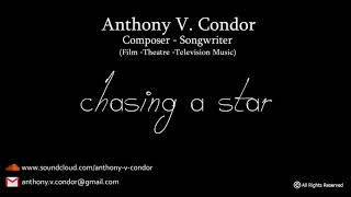 Download Video Chasing A Star - Anthony V. Condor MP3 3GP MP4