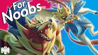 POKÉMON SWORD & SHIELD ... For Noobs