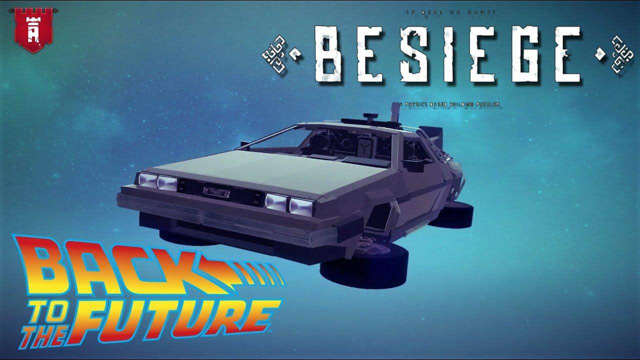 Delorean Back To The Future (Besiege)