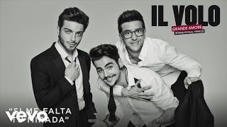 Il Volo - Si Me Falta Tu Mirada (Cover Audio)