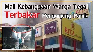 Download Video DETIK DETIK DAN KRONOLOGI RITA MALL TEGAL KEBAKARAN MP3 3GP MP4