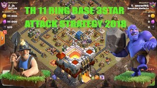 TOWN HALL 11 RING BASE 3 STAR ATTACK STRATEGY BOWLER MINER 2018