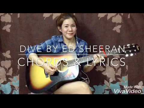 Dive ed sheeran cover chords and lyrics youtube - Ed sheeran dive chords ...