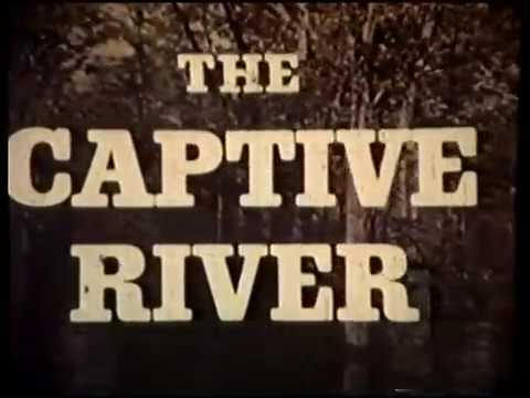 The Captive River