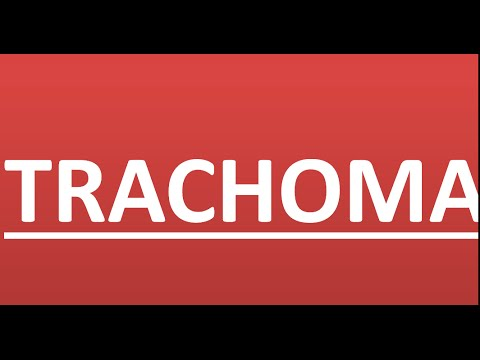Trachoma Conjunctivitis - A quick Review With 10 Points