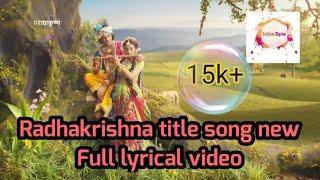 Radhakrishna title song|| Krish hai vistar|| Full song Lyrical video