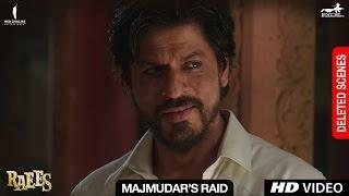 Raees | Majmudar's Raid | Deleted Scene | Shah Rukh Khan, Nawazuddin Sidiqqui, Mahira Khan