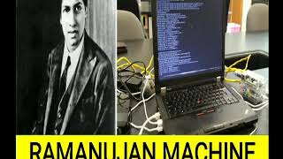 RAMANUJAN MACHINE (SCIENCE AND TECHNOLOGY), CURRENT AFFAIRS 2019