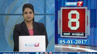 News @ 8 PM | News7 Tamil | 06-01-2017