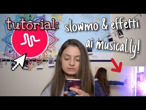TUTORIAL: SLOWMO & EFFETTI PER MUSICAL.LY🔥   chiara