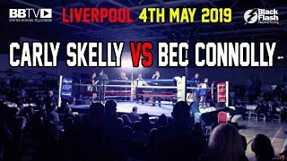PROSPECT CARLY SKELLY VS BEC CONNOLLY | BBTV | BLACK FLASH PROMOTIONS LIVERPOOL