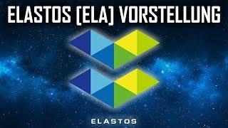 Was ist Elastos [ELA]? | Elastos Vorstellung deutsch | ELA Erklärung deutsch | Elastos Coin