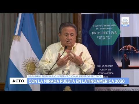 SEGUNDO SEMINARIO INTRENACIONAL DE PROSPECTIVA ARGENTINA 2030 06-12-18 PARTE 3/3