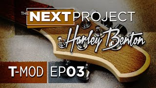 Harley Benton T-Style Mod - Ep 03