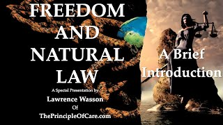 """Brief Introduction to """"Freedom and Natural Law"""""""