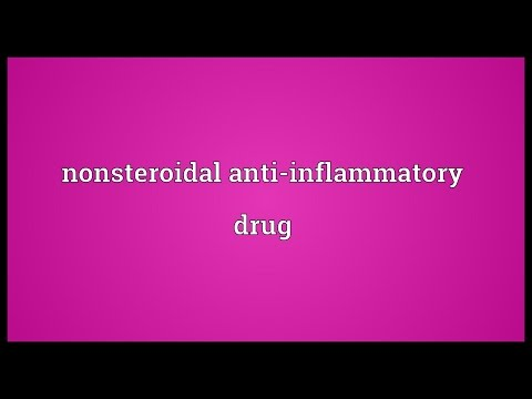 Nonsteroidal anti-inflammatory drug Meaning