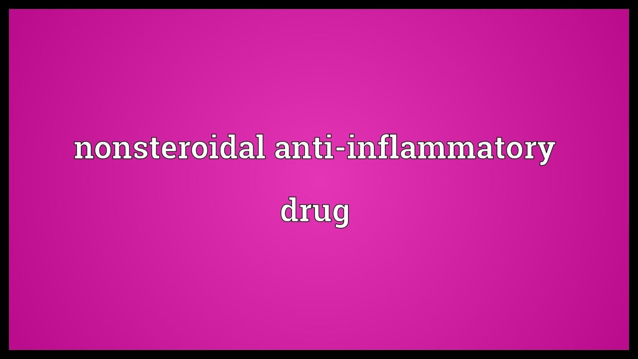 nonsteroidal anti inflammatory drug meaning youtube