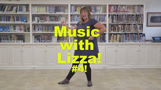 Music with Lizza - #4!