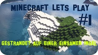 Minecraft Lets Play #1 - Die einsame Insel