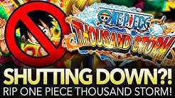 ONE PIECE Thousand Storm SHUTTING DOWN?! What This Means For OPTC!