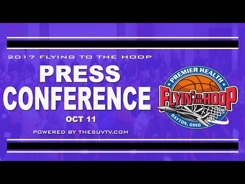 2017 Premier Health Flyin to the Hoop Press Conference