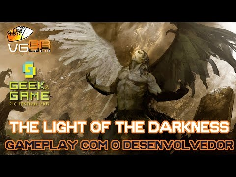 THE LIGHT OF THE DARKNESS GAMEPLAY GGRF 2017