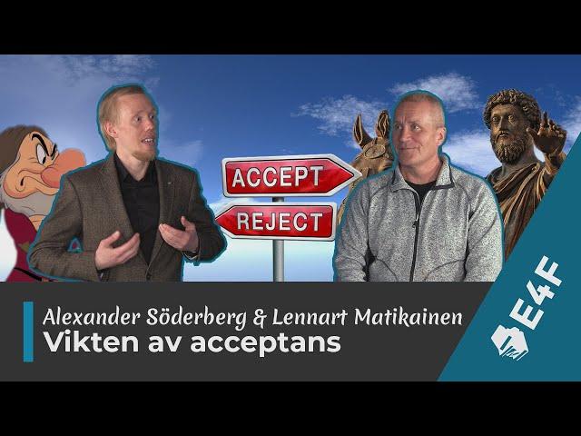 VP-special: Vikten av acceptans (dvs att gilla läget)