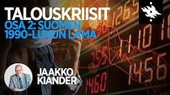 Suomen 1990-luvun lama, Jaakko Kiander - Talouskriisit luentosarjan osa 2