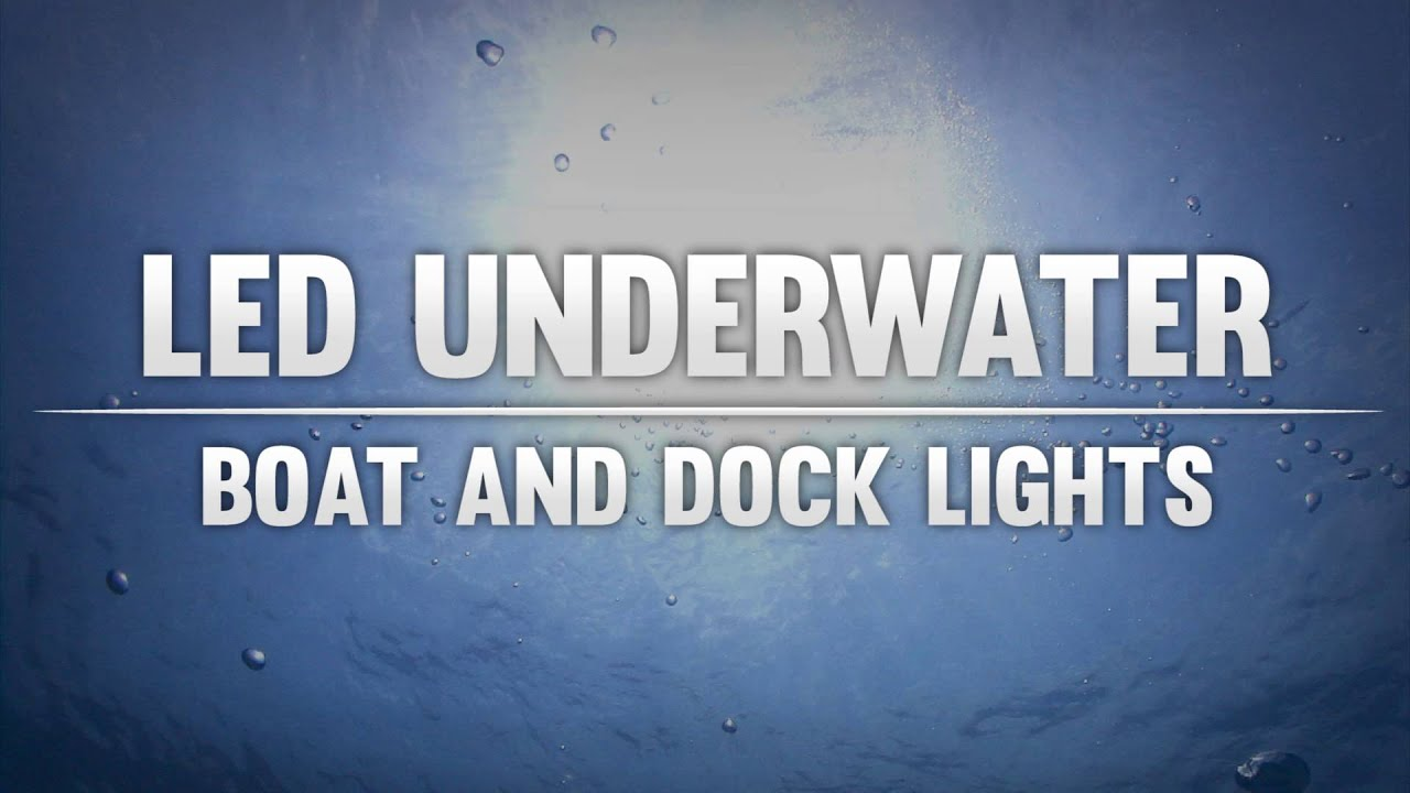 led underwater boat and dock lights youtube