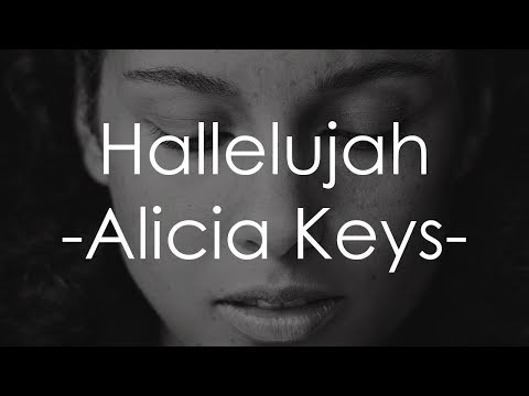 Hallelujah - Alicia Keys [Lyrics]