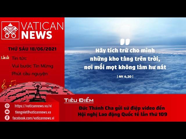 Radio thứ Sáu 18/06/2021 - Vatican News Tiếng Việt