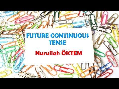 İngilizce Dersi 56 - Future Continuous Tense