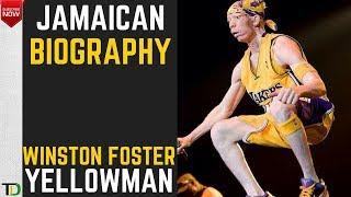 Jamaican Biography -  Winston Foster (OC) Yellowman