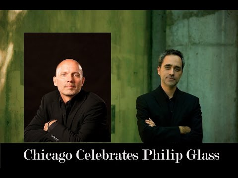 CHICAGO CELEBRATES PHILIP GLASS: MUSIC FOR ONE AND TWO PIANOS
