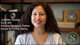 Positive Discipline for Nannies, an Introduction