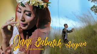 Reski DN - JANJI SABATEH ANGAN ft Atikah Edelweis ( Lagu Minang Terbaru 2019)
