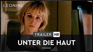 Unter die Haut - Trailer (german)