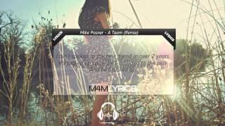 Mike Posner - A Team (Remix) | Lyrics