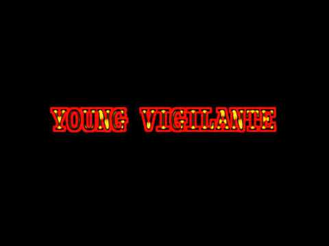 Young Vigilante - China
