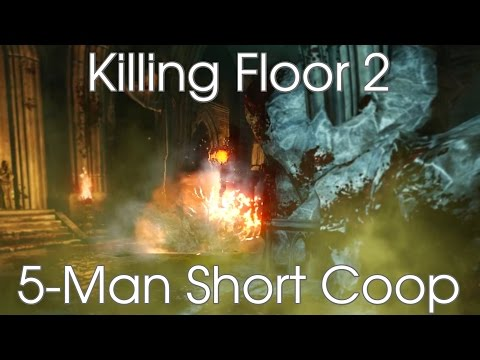 KF2: 5-man Coop - Outpost/Evac/Infernal/Paris [Hard-Suicidal/Short]