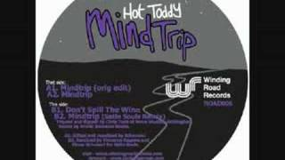 Hot Toddy - Mindtrip