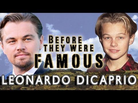 Leonardo DiCaprio - Before They Were Famous