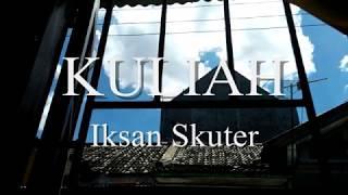 KULIAH Iksan Skuter
