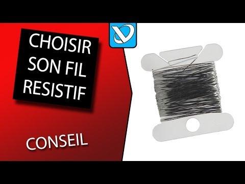 """Kanthal A1 et fil résistif """"comment choisir en vidéo"""