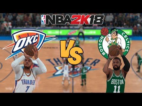 NBA 2K18 - Oklahoma City Thunder (MELO!) vs. Boston Celtics (KYRIE!) - Full Gameplay