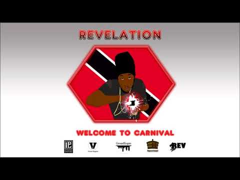 "Revelation - Welcome to Carnival ""2018 Soca"" (Trinidad)"