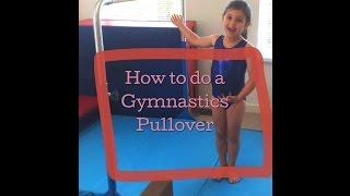 Beginner Gymnastics Pullover Tutorial on Bars