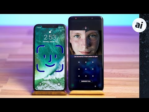 Face ID vs Intelligent Scan - iPhone X vs Galaxy S9 Plus