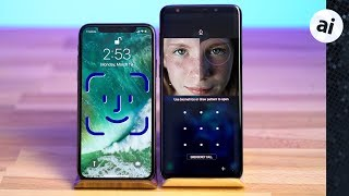 Face ID vs Intelligent Scan Ultimate Comparison - iPhone X vs S9+