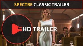 Spectre (2015) Classic Movie Trailers (25th James Bond) Daniel Craig